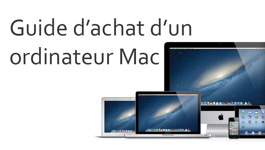 1407547587549 - Comment choisir le bon ordinateur Apple pour vos besoins? [Guide d'achat]